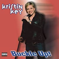 BUCKLE UP! by KEY