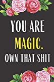 You Are Magic Own That Shit: Funny Planner Lesson Student Study Teacher Plan book Peace Happy Productivity Stress Management Time Agenda Diary Journal ... Life Work goals List Notes Moms Kids Person
