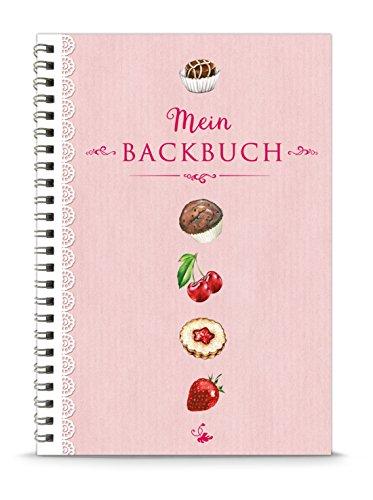 Mein Backbuch, Rezeptbuch, Kochbuch zum Selberschreiben, rosa weiß vintage Kirsche Erdbeere Muffin Praline Plätzchen, liniert, DIN A5, Spiralgebunden, Inhaltsverzeichnis u Seitennummerierung