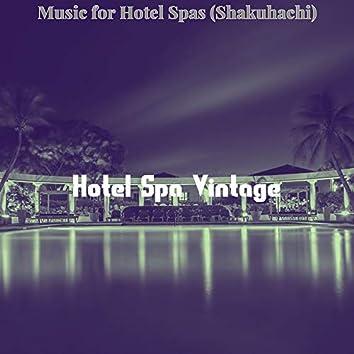 Music for Hotel Spas (Shakuhachi)