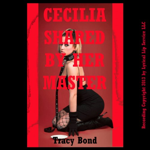 Cecilia Shared by Her Master audiobook cover art