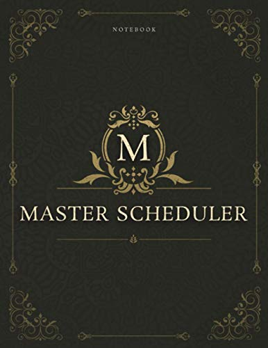 Notebook Master Scheduler Job Title Luxury Cover Lined Journal: Daily, 120 Pages, Appointment , 8.5 x 11 inch, Gym, Homework, Daily Journal, A4, 21.59 x 27.94 cm, Work List