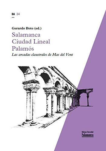 SALAMANCA CIUDAD LINEAL PALAMÓS (Biblioteca del Arte, 34)