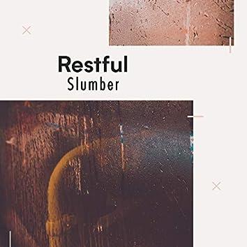 """Restful Slumber"""