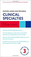 Clinical Specialties (Oxford Assess and Progress)