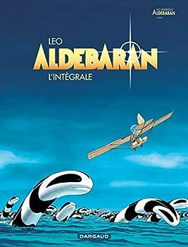 Aldébaran: L'intégrale - Book  of the Les Mondes d'Aldébaran