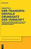 Dertranszendentalegrundsatzdervernunft: Funktionundstrukturdesanhangszurtranszendentalendialektikderkritikderreinenvernunft (Kantstudien-Erganzungshefte)