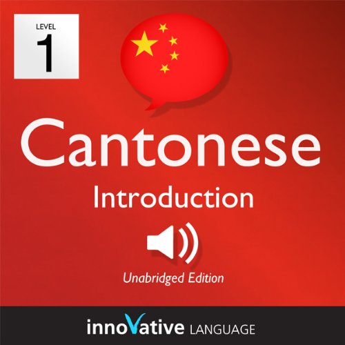Learn Cantonese - Level 1: Introduction to Cantonese - Volume 1: Lessons 1-25 audiobook cover art