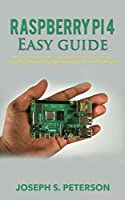 Raspberry Pi 4 Easy Guide Front Cover