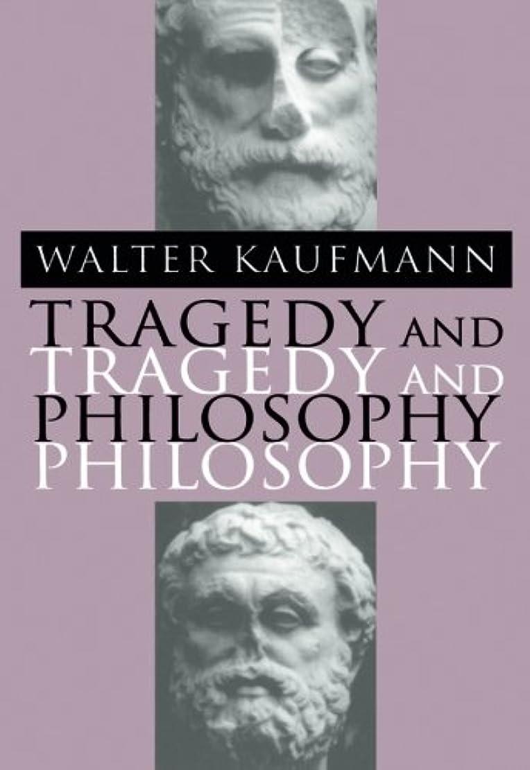 百ナチュラルすぐにTragedy and Philosophy
