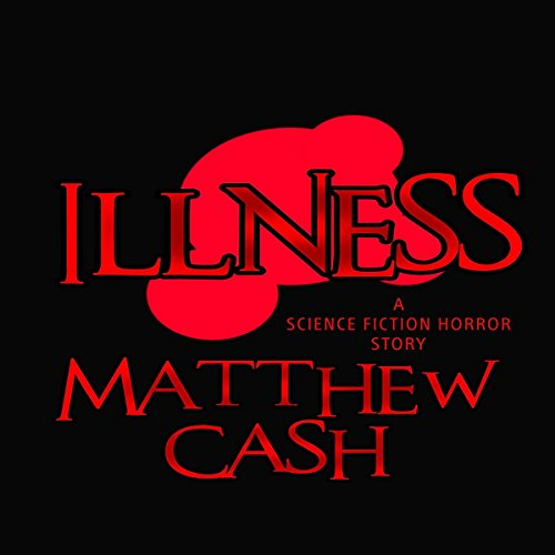 Illness audiobook cover art