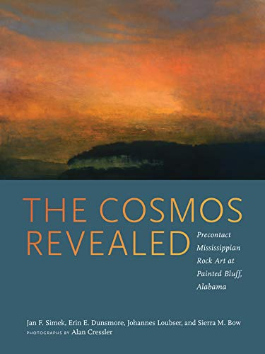 The Cosmos Revealed: Precontact Mississippian Rock Art at Painted Bluff, Alabama