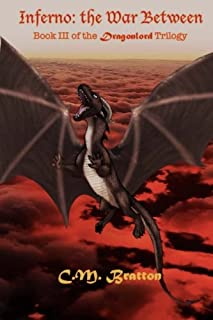 Inferno: The War Between: Book III of the Dragonlord Trilogy