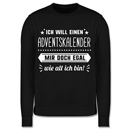 Shirtracer Weihnachten Kind - Ich Will einen Adventskalender Mir doch egal wie alt ich Bin - 104 (3/4 Jahre) - Schwarz - Geschenk - JH030K - Kinder Pullover