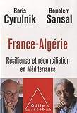 France-Algérie - Résilience et réconciliation en méditerranée