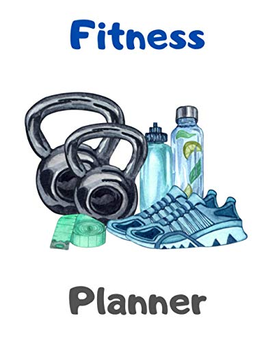 Fitness Planner: Gym and Nutrition
