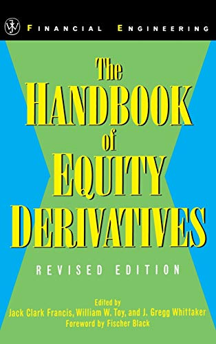 The Handbook of Equity Derivatives: 14 (Wiley Series in Financial Engineering)