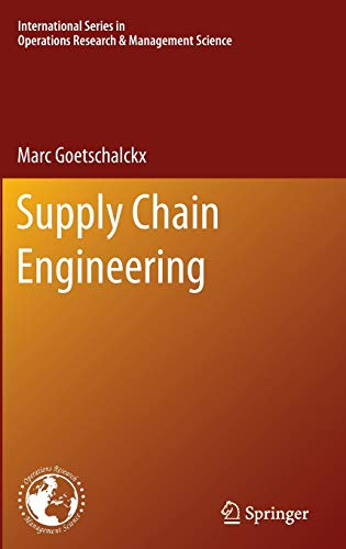 Supply Chain Engineering (International Series in...
