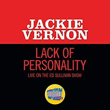 """Lack Of Personality (Live On The Ed Sullivan Show, March 15, 1964"""")"""