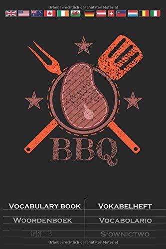 BBQ Steak und Grillbesteck Vokabelheft: Vokabelbuch mit 2 Spalten für Fans und Freunde des Bratens über offener Flamme