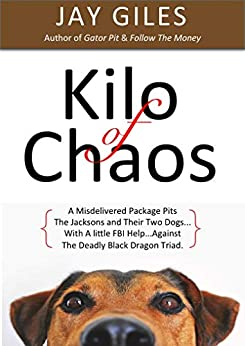 Kilo of Chaos by [Jay Giles]