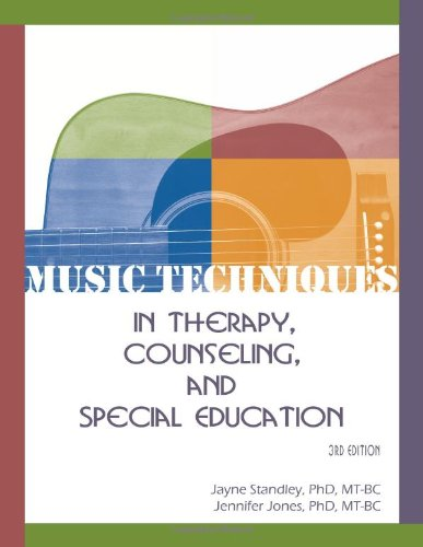 Music Techniques in Therapy, Counseling, and Special Education