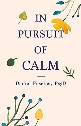 In Pursuit of Calm