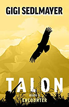 Talon, Encounter by [Gigi Sedlmayer]