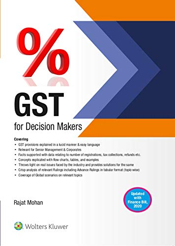 GST FOR DECISION MAKERS