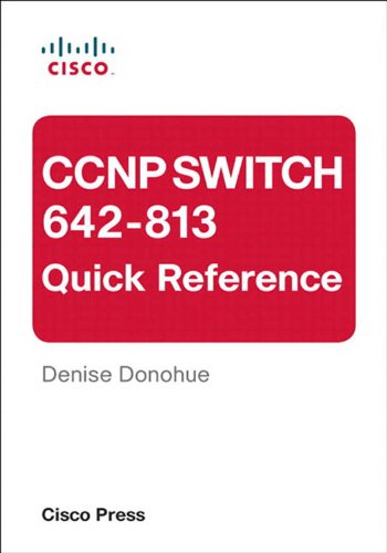 CCNP SWITCH 642-813 Quick Reference