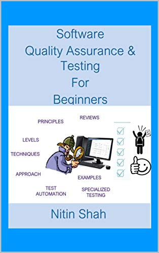 Software Quality Assurance and Testing for Beginners