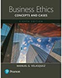 Business Ethics: Concepts and Cases -- Books a la Carte (8th Edition)