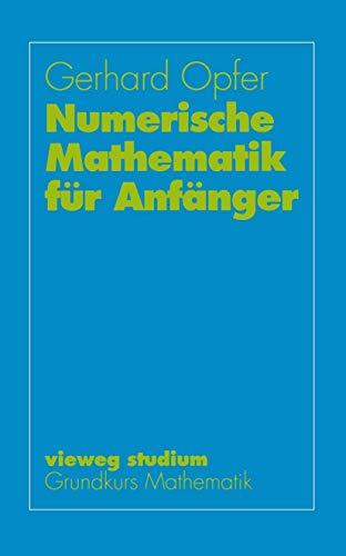 Numerische Mathematik für Anfänger (Innovationsmanagement und Entrepreneurship)