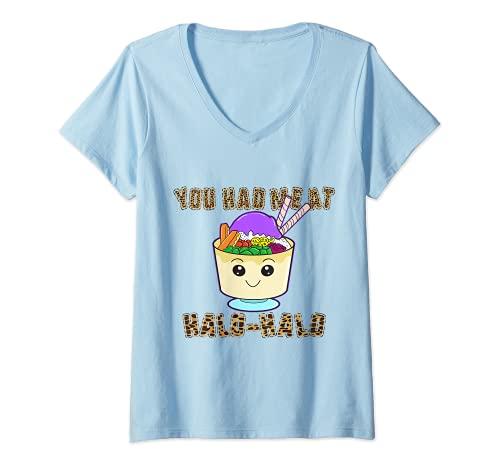 Womens You Had Me At Halo Halo Filipino Halo Pinoy Food Philippines V-Neck T-Shirt