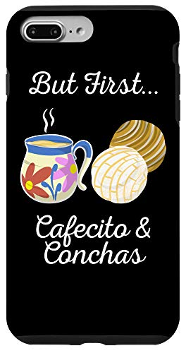iPhone 7 Plus/8 Plus Funny But First Cafecito & Conchas Gift Cool Mexican Foodie Case