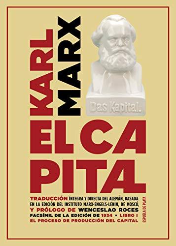 Capital: El libro - Número 1: Crítica de la Economía política. El proceso de producción de (Otros títulos)