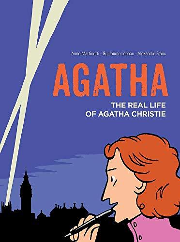 Martinetti, A: Agatha: The Real Life of Agatha Christie