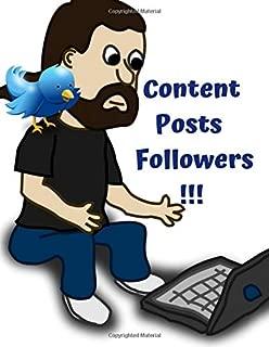 Content Posts Followers !!!: Social Media Content Calendar Business Posts Planner