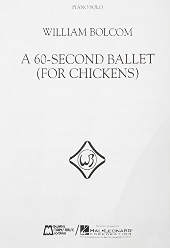 A 60-second ballet (for chickens) piano