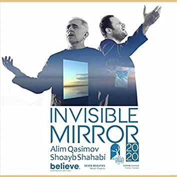 Invisible Mirror (feat. Alim Qasimov)