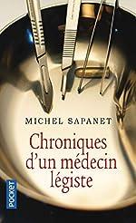 Chroniques d'un médecin légiste de Michel SAPANET