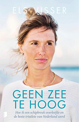 Geen zee te hoog: hoe ik een schipbreuk overleefde en de beste triatlete van Nederland werd