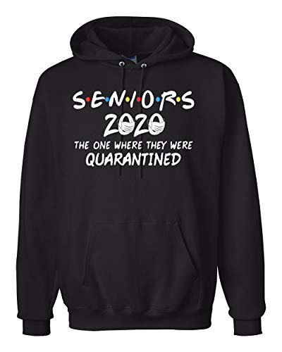 Seniors 2020 The One Where They were Quarantined Social Distancing Hooded Sweatshirt Graphic Hoodie, Black, Medium
