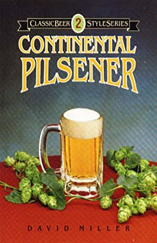 Continental Pilsener (Classic Beer Style, Band 2)