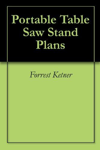 Portable Table Saw Stand Plans (English Edition)
