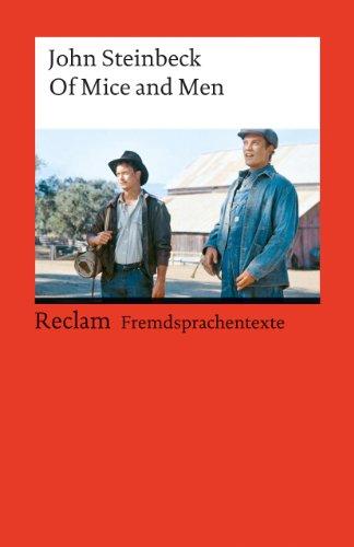 Of Mice and Men: Englischer Text mit deutschen Worterklärungen. B2–C1 (GER)