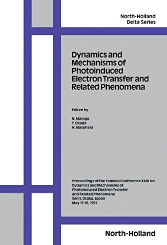 Dynamics and Mechanisms of Photoinduced Electron Transfer and Related Phenomena: Conference Proceedings (ISSN) (English Edition)
