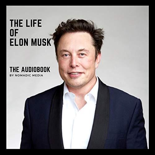 Page de couverture de The Life of Elon Musk