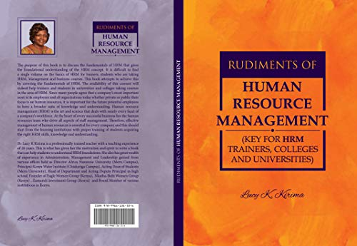 RUDIMENTS OF HUMAN RESOURCE MANAGEMENT (KEY FOR HR TRAINERS,COLLEGES AND UNIVERSITIES (VOLUME Book 1) (English Edition)