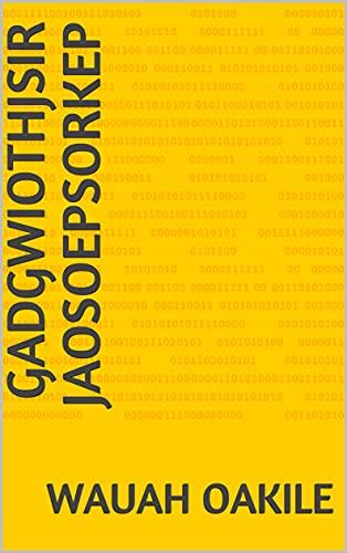 Gadgwiothjsir Jaosoepsorkep (Scots Gaelic Edition)